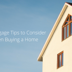 mortgage tips when buying a home