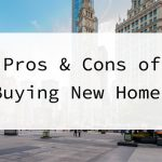 Pros & Cons of Buying New Homes Pic